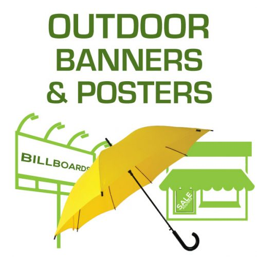 OUTDOOR BANNERS & POSTERS